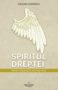 Spiritul dreptei - Intre traditie si actualitate