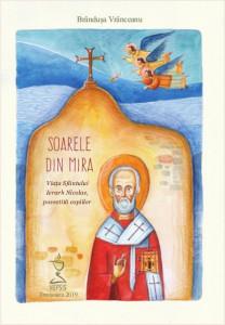 Soarele din Mira. Viata Sfantului Ierarh Nicolae, povestita copiilor (contine CD)