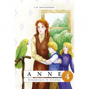 Anne. Învățătoare în Avonlea. vol. 4