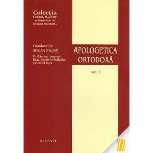 Apologetica ortodoxa - Volumul 1