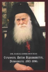 Cuviosul Antim Aghiananitul, duhovnicul (1913-1996)