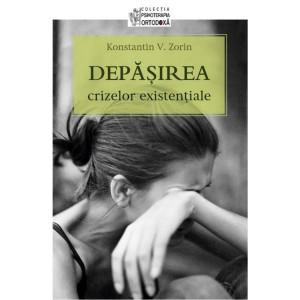 Depasirea crizelor existentiale