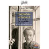 Psihiatria ortodoxa in intrebari si raspunsuri. De vorba cu un psihiatru ortodox