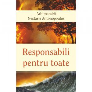 Responsabili pentru toate