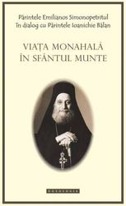 Viata monahala in Sfantul Munte