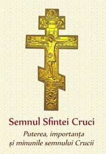 Semnul Sfintei Cruci - Puterea, importanta si minunile semnului Crucii