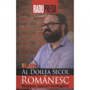 Al doilea secol romanesc. Repere social-teologice