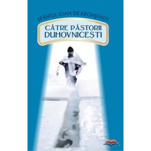 Catre pastorii duhovnicesti