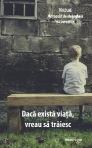 Daca exista viata, vreau sa traiesc