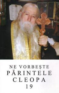 Ne vorbeste Parintele Cleopa - Vol 19