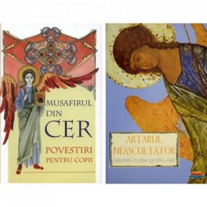Pachet :Artarul neascultator. Istorisiri crestine pentru copii + Musafirul din cer