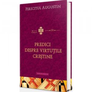 Predici despre virtutile crestine. Traduceri 28