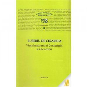PSB 8 - Viata imparatului Constantin si alte scrieri