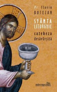 Sfanta Liturghie - cateheza desavarsita