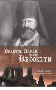 Sfantul Rafail, Episcop de Brooklin - Pastorul cel bun al oilor pierdute in America