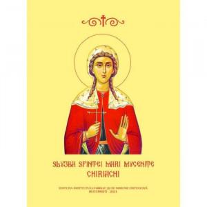 Slujba Sfintei Mari Mucenite Chiriachi
