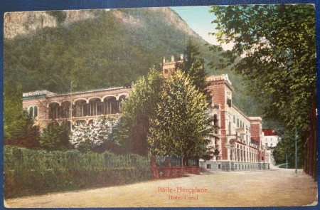 1924 - Baile Herculane, hotel Carol, vedere circulata (jud.Caraș-Severin)