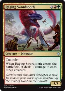 Raging Swordtooth   x2