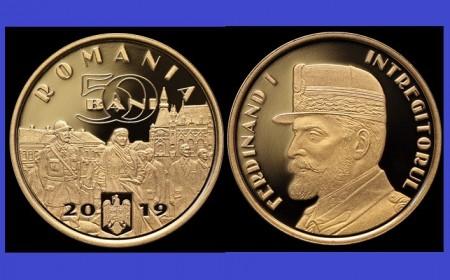 Romania 2019 - 50 bani, Desăvârșirea Marii Uniri – Regele Ferdinand I, Proof