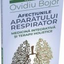 Cartea AFECȚIUNILE APARATULUI RESPIRATOR - Ovidiu Bojor