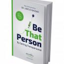 "Cartea ""Be That Person"" - Dr. Lorelei Nassar"