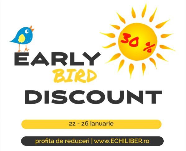30% reducere early bird ECHILIBER