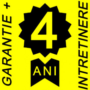 4 ani Garantie +INTRETINERE Gratuita