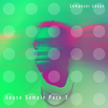 House Sample Pack 3 Loops New Download