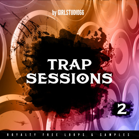 Trap Sessions Sample Pack Part 2 Wav Loops