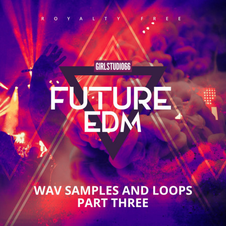 Future EDM Volume 3 Collection - Download Now