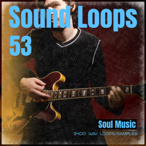 Sound Loops 53 - Soul Collection