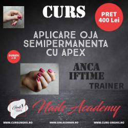 CURS APLICARE OJA SEMIPERMANENTA CU APEX - ANCA IFTIME