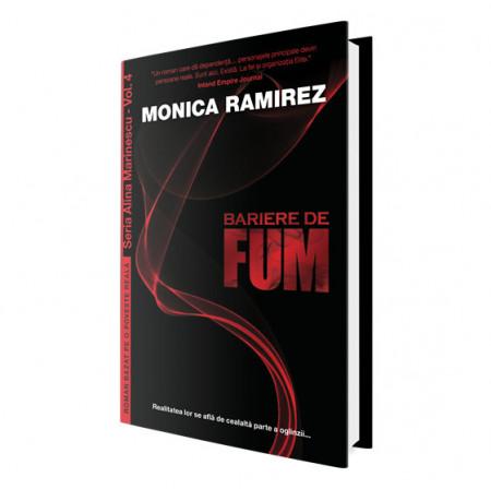 Bariere de fum – Seria Alina Marinescu, vol. 4 - Monica Ramirez