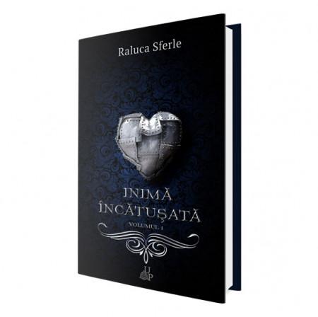Inimă încătușată, vol. 1 Seria Blestemul lebedei - Raluca Sferle
