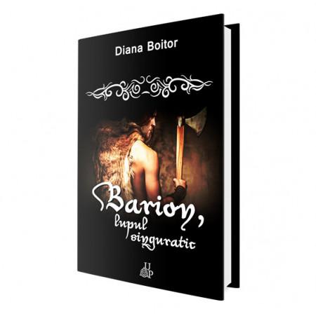 Barion, lupul singuratic - Diana Boitor