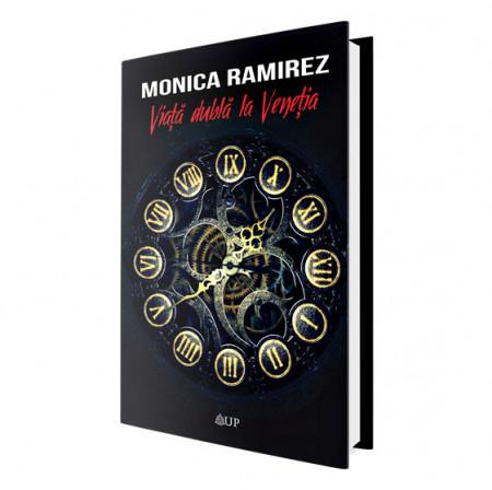 Viaţă dublă la Veneţia de Monica Ramirez