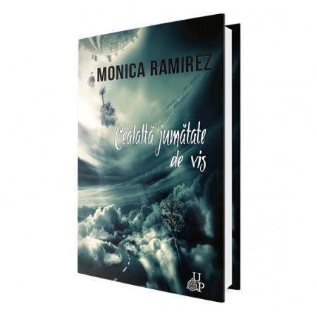 E-book Cealaltă jumătate de vis - Monica Ramirez