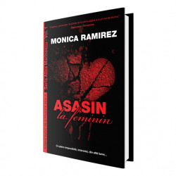 E-book Asasin la feminin – Seria Alina Marinescu, vol. 1 - Monica Ramirez