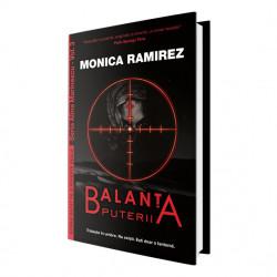 Balanța puterii – Seria Alina Marinescu, vol. 3 de Monica Ramirez