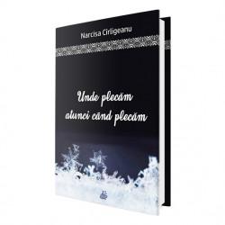 E-book Unde plecăm atunci când plecăm - Narcisa Cîrligeanu