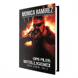 E-book OPS Files Intelligenex, vol 2 Seria Gemini - Monica Ramirez