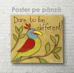 Poster, Îndrăznește să fii diferit