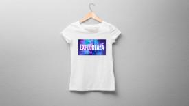 """Tricou damă """"Explorează"""""""