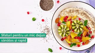 Sfaturi pentru un mic-dejun sănătos și rapid, cu multă energie pentru întreaga zi
