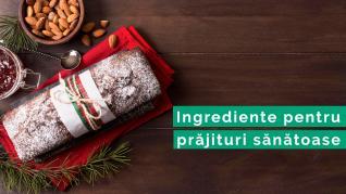 Ingrediente pentru prăjituri sănătoase