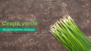Ceapa verde - beneficii pentru sanatate