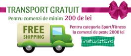 Livram gratuit comenzile de produse naturiste mai mari de 200 lei, respectiv echipamentele fitness de peste 2000 lei