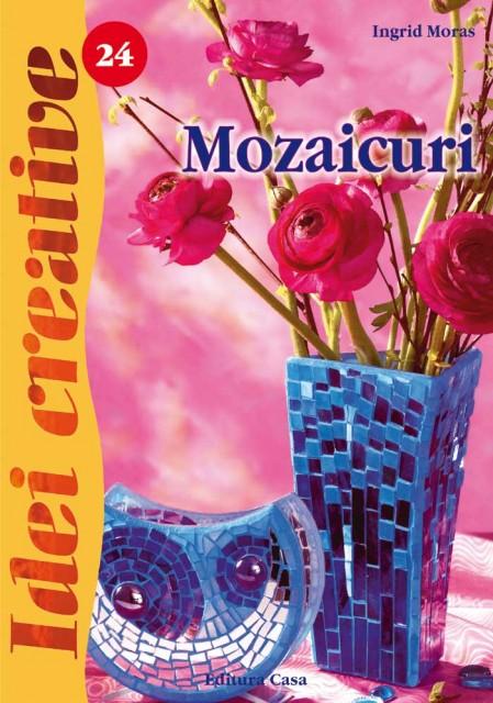 Mozaicuri - Ed. a II a revazuta