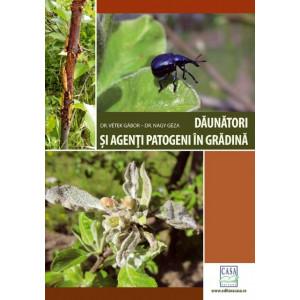 Daunatori si agenti patogeni in gradina - Ed. a II-a revizuita