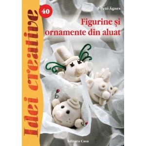 Figurine si ornamente din aluat - Ed. a II a